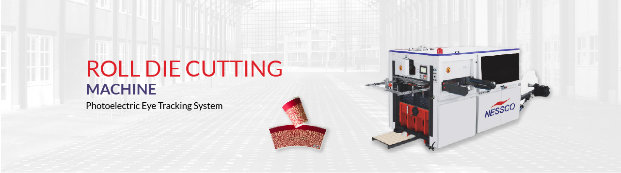 Nesscoindia Roll Die Cutting Machine